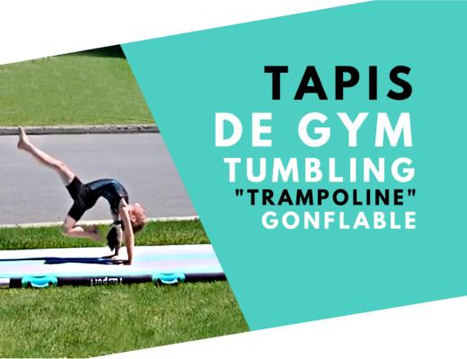 OMG ! TAPIS GONFLABLE GYMNASTIQUE « TUMBLING / TRAMPOLINE »